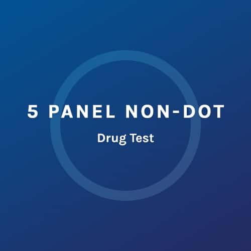 5 Panel Non Dot - Drug Test - Colorado Mobile