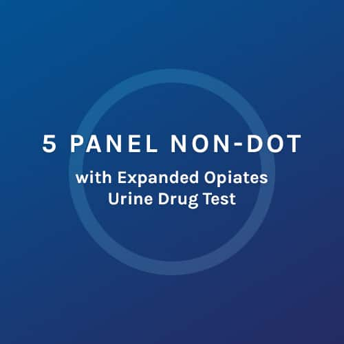 5 Panel Non Dot - with Expanded Opiates Urine Drug Test - Colorado Mobile