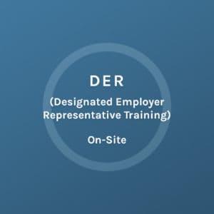 DER - Designed Employer Representative Training - On Site - Colorado Mobile