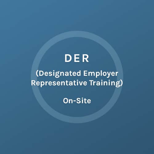 DER - Designed Employer Representative Training - On Site - Colorado Mobile