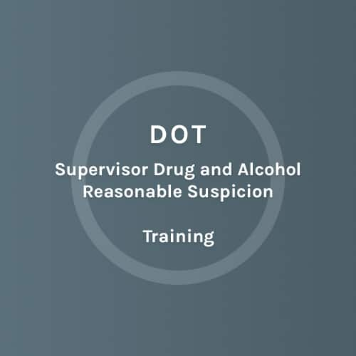 DOT - Supervisors Drug and Alcohol Reasonable Suspicion - Training - Colorado Mobile