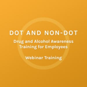 DOT and NON-DOT - Drug and Alcohol Awareness Training for Employess - Colorado Mobile