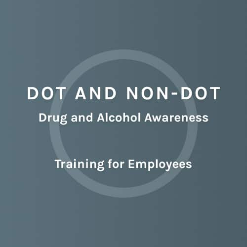 DOT and Non-Dot - Drug and Alcohol Awareness - Training Employess - Colorado Mobile