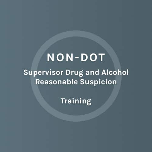 NON - DOT - Supervisors Drug and Alcohol Reasonable Suspicion - Training - Colorado Mobile